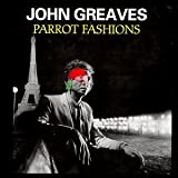 Parrot Fashions by John Greaves (1998-11-24)