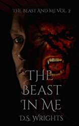 The Beast In Me: The Beast And Me Vol. 2 (Volume 2)