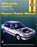 Mitsubishi Lancer Automotive Repair Manual, Larry Warren and Tim Imhoff, 1563922800
