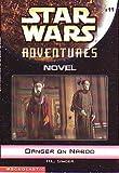 Danger on Naboo (Star Wars Advenutes, 11)