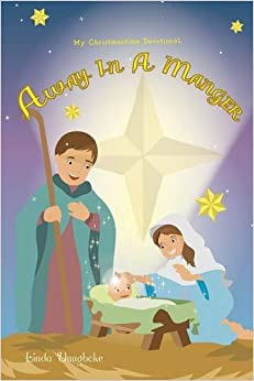 Book Away in a Manger - My Christmastime Devotional