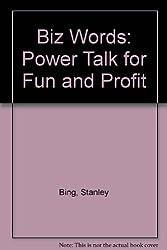 Biz Words: Power Talk for Fun and Profit