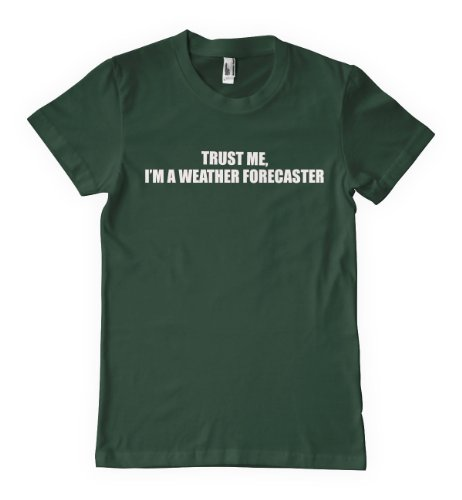 Fastasticdeal Trust Me I'm A Weather Forecaster Profession T-Shirt Tee Black L