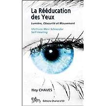 RÉÉDUCATION DES YEUX (LA)