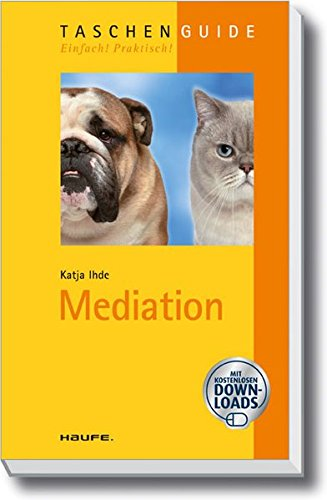 Mediation (Haufe TaschenGuide)