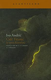 Café Titanic par Ivo Andric