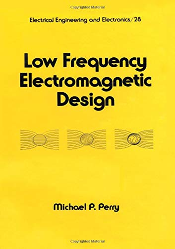 Low Frequency Electromagnetic Design  Electrical And Computer Engineering Band 28