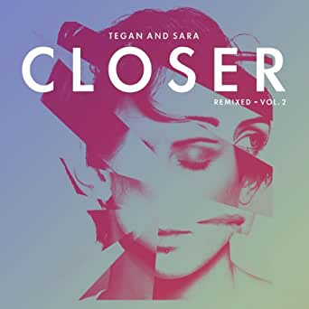 Free mp3 song download: closer by tegan and sara.
