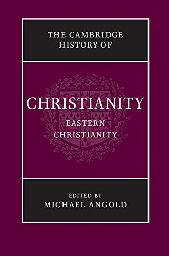 Image result for Cambridge history of Christianity eastern
