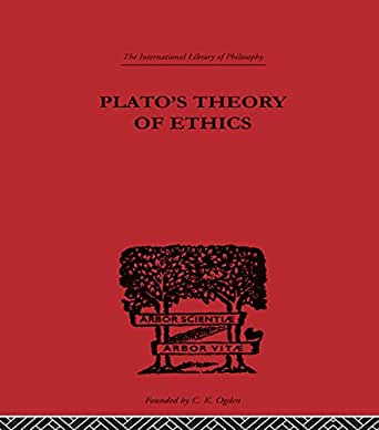 platos moral theory A virtue theory: virtues are character traits which promote the interests of the  agent and her community no moderation makes gia unhealthy and her closest.