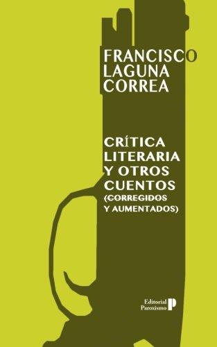 Amazon.com: Crítica literaria y otros cuentos (corregidos y ...