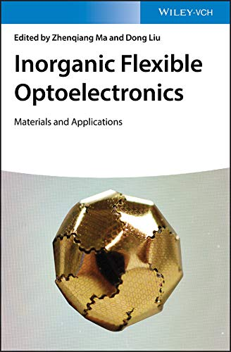 (Inorganic Flexible Optoelectronics: Materials and Applications)