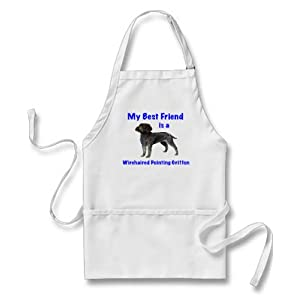 My Best Friend is Wirehaired Pointing Griffon Apron 13