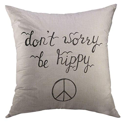 Mugod Decorative Throw Pillow Cover for Couch Sofa,Don't Worry Be Hippy Inspirational Quote About Happy Modern Calligraphy Phrase with Sign Peace Lettering Home Decor Pillow case 18x18 Inch