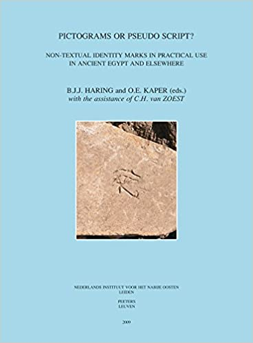 Pictograms or Pseudo-Script? Non-Textual Identity Marks in Practical Use in Ancient Egypt and Elsewhere. Proceedings of a Conference in Leiden, 19-20 ... UITGAVEN - EGYPTOLOGICAL PUBLICATIONS)