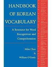 Handbook of Korean Vocabulary: A Resource for Word Recognition and Comprehension: Handbk of Korean Voc Paper
