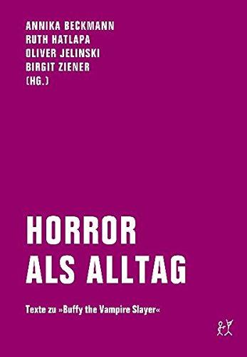 Horror als Alltag: Texte zu