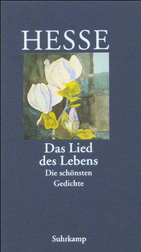 Das Lied des Lebens. Die schönsten Gedichte. (German Edition) PDF