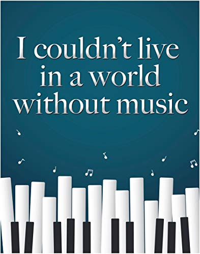 I Couldn't Live In A World Without Music Fine Art Print - 11x14 Unframed Art Photo - Gift for Those Who Love Music. Looks Great In Dorm, Bedroom, Game Room or Living Room. Poster Decor Under $20 (Music Posters Games)