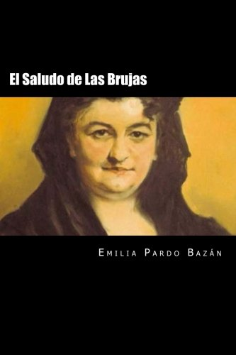 El Saludo de Las Brujas  [Pardo Bazan, Emilia] (Tapa Blanda)