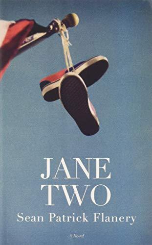 Foot Flagpole - Jane Two: A Novel