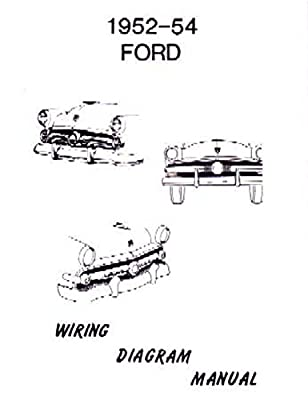 1952 1953 1954 ford electrical wiring diagrams schematics manual rh amazon com 1954 ford customline wiring diagram 1954 ford customline wiring diagram