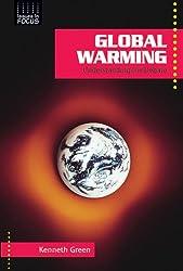 Global Warming: Understanding the Debate (Issues in Focus)