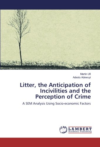 Litter, the Anticipation of Incivilities and the Perception for sale  Delivered anywhere in USA
