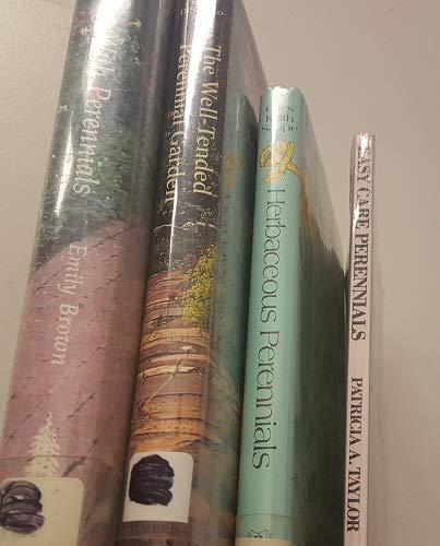 (4 Volumes of Perennial Gardening Books- Landscaping with Perennials; Well-Tended Perennial Garden; Herbaceous Perennials; Easy Care Perennials)
