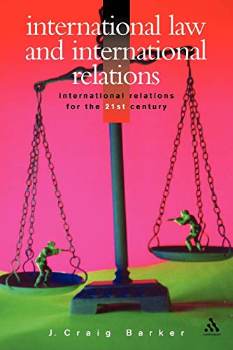 International Law and International Relations (International Relations for the 21st Century)