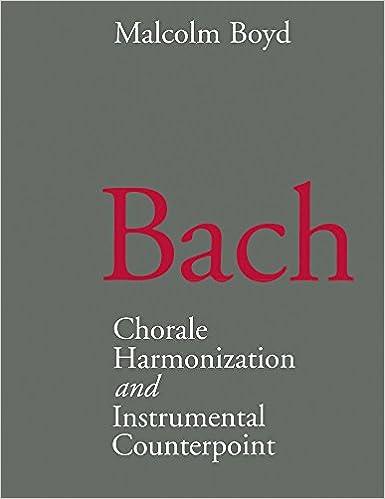 Bach: Chorale Harmonization/Instrumental Counterpoint
