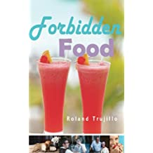 Forbidden Food: The Legacy of Paradise Lost and the Promise of Redemption