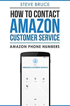 Amazon.com: How To Contact Amazon Customer Service By Phone ...