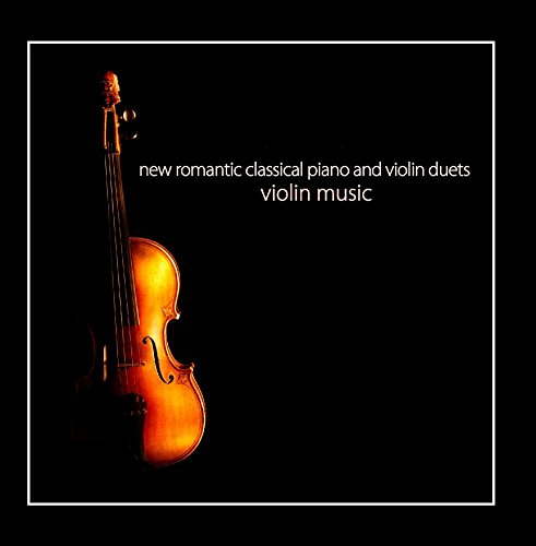 New Romantic Classical Piano and Violin Duets