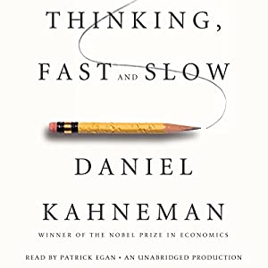 Thinking, Fast and Slow | Livre audio Auteur(s) : Daniel Kahneman Narrateur(s) : Patrick Egan