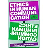 Ethics in Human Communication, Johannesen, Richard L., 0881335029