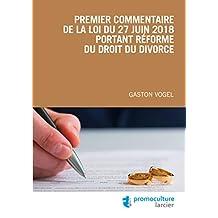 Premier commentaire de la loi du 27 juin 2018 portant réforme du droit du divorce (ELSB.H COLOP FR) (French Edition)