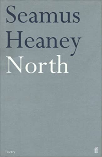 North: Poems, Heaney, Seamus