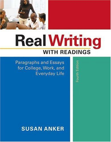 Download Real Writing With Readings Paragraphs & Essays for College, Work, & Everyday Life (Paperback, 2006) 4th EDITION pdf