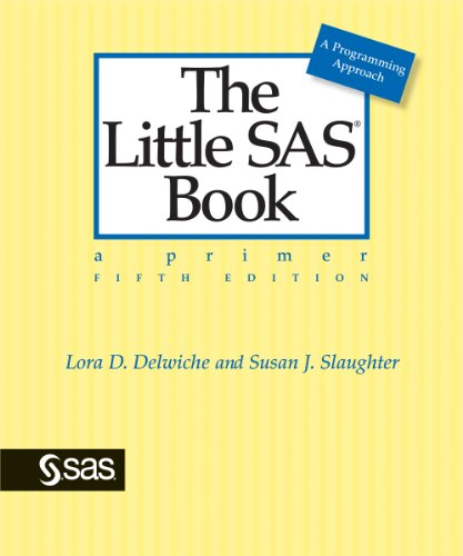 The Little SAS Book: A Primer, Fifth Edition Pdf