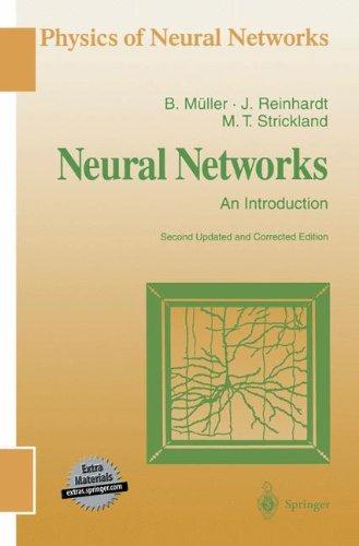 Neural Networks: An Introduction Physics of Neural Networks: Amazon.es: Berndt Müller, Joachim Reinhardt, Michael T. Strickland: Libros en idiomas ...