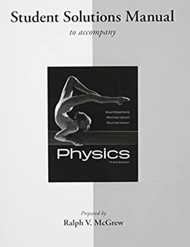 amazon com student solutions manual for physics 9780077340551 rh amazon com Physics Problems Physics Symbols