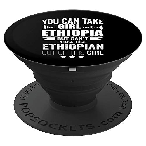 Can take the Girl out of Ethiopia Ethiopian Proud Patriotic - PopSockets Grip and Stand for Phones and - Ethiopia Girl