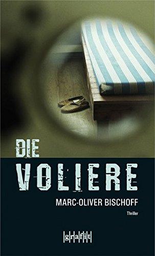 Die Voliere (Frankfurt-Trilogie)