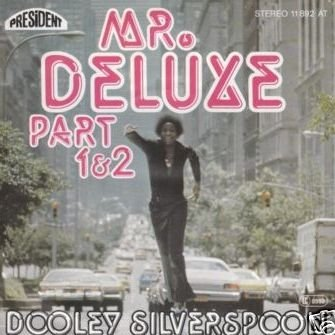 Dooley Silverspoon - Mr. Deluxe Part 1 & 2 - President Records - 11892 AT