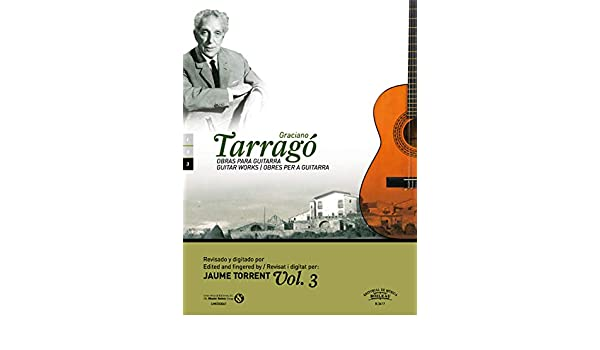 Obras para guitarra, Vol. 2: Amazon.es: Graciano Tarragó Pons ...