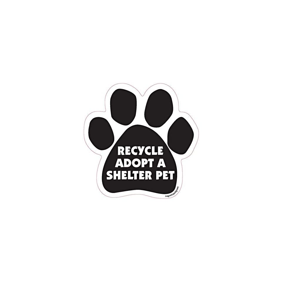 Recycle Adopt a Shelter Pet Dog Car, Fridge, Paw Shaped Magnet 5 Inches Dog Locker File Cabinet, Made in USA Car Candy