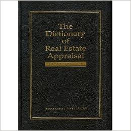 The Dictionary of Real Estate Appraisal: Stephanie Shea