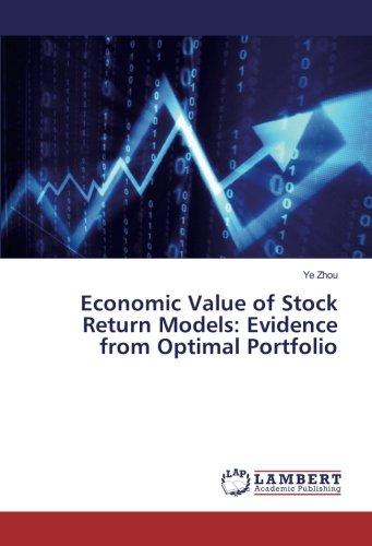 Economic Value of Stock Return Models: Evidence from Optimal Portfolio