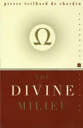 Cover of The Divine Milieu (Perennial Classics)